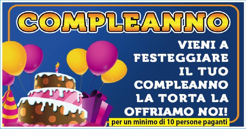 Al tuo Compleanno la Torta la Offriamo noi!
